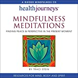 Mindfulness Meditations: Finding Peace & Perspective in the Present Moment, Improve Concentration and Sleep, Achieve Greater Self-Acceptance and a Healthier Weight