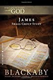 img - for James: A Blackaby Bible Study Series (Encounters with God) book / textbook / text book