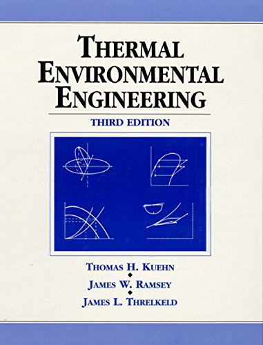 Thermal Environmental Engineering (3rd Edition) by Pearson