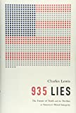 img - for 935 Lies: The Future of Truth and the Decline of America s Moral Integrity book / textbook / text book