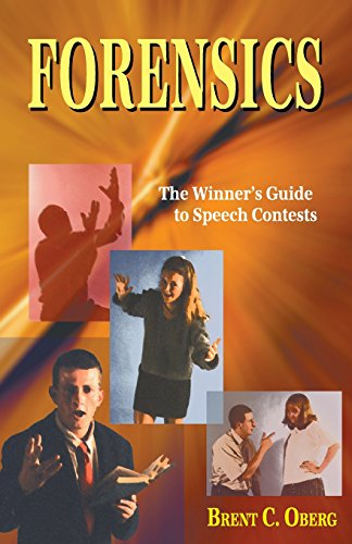 Forensics: The Winner's Guide to Speech Contests