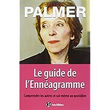 GUIDE DE L'ENNÉAGRAMME (LE) : COMPRENDRE LES AUTRES ET SOI-MÊME AU QUOTIDIEN