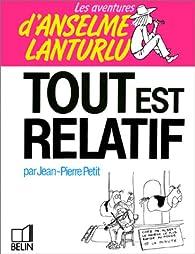 Tout est relatif par Jean-Pierre Petit