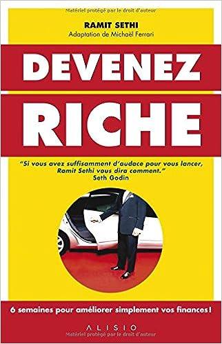 Devenez Riche (2016) : 6 semaines pour améliorer simplement vos finances ! - Ramit Sethi