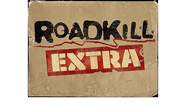 f87dab5cf5d3 Amazon.com: Watch Roadkill Extra | Prime Video