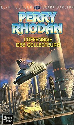 En ligne téléchargement gratuit L'Offensive des Collecteurs - Perry Rhodan epub, pdf