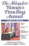 img - for The Abingdon Women's Preaching Annual Series 2 Year B book / textbook / text book