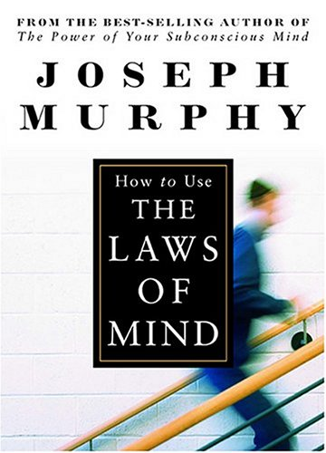 How to Use the Laws of the Mind by Devorss & Co.