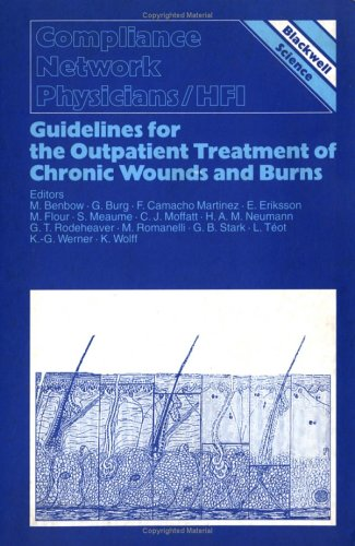 Guidelines for the Treatment of Chronic Wounds andBurns