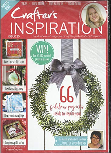 (CRAFTER'S INSPIRATION, THE ALL IN ONE CRAFT MAGAZINE ISSUE, 2018 ISSUE, # 20 ALL FREE GIFTS ARE INCLUDED. ( YOUR CRAFT KIT INCLUDES DIE SET, STAMPS, CRAFTS STENCIL & 2 CD -ROMs ) PRINTED IN UK ( SINGLE ISSUE MAGAZINE ))