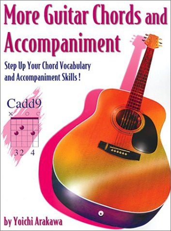 More Guitar Chords & Accompaniment: Step Up Your Chord Vocabulary & Accompaniment Skills! (2nd ()
