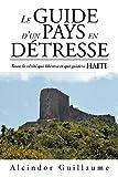 Le Guide d'un Pays en Détresse, Alcindor Guillaume, 1469179326