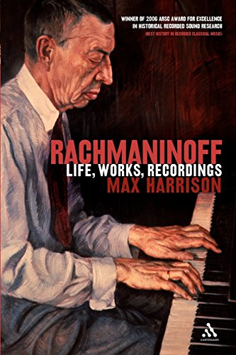 Rachmaninoff: Life, Works, Recordings by Max Harrison
