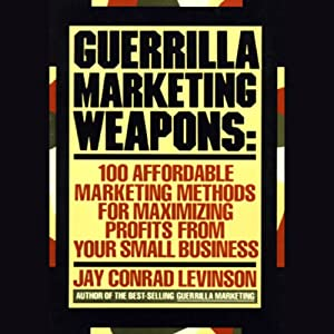 Guerilla Marketing Weapons Hörbuch