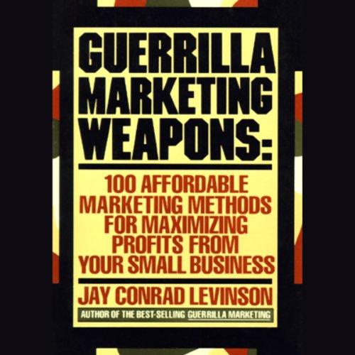 Guerilla Marketing Weapons