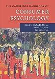The Cambridge Handbook of Consumer Psychology (Cambridge Handbooks in Psychology)