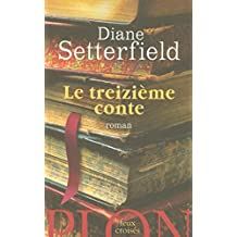 Le treizième conte (Feux croisés) (French Edition)
