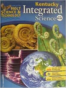 Holt Science & Technology Kentucky: Student Edition Grade ...