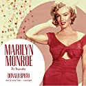 Marilyn Monroe: The Biography Audiobook by Donald Spoto Narrated by Anna Fields
