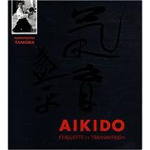 Aïkido : Étiquette et transmission
