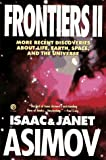 Frontiers II, Isaac Asimov and Janet Asimov, 0452272297