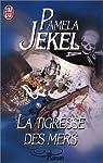 La Tigresse des mers. Les Vies tumultueuses d'Anne Bonny par Jekel