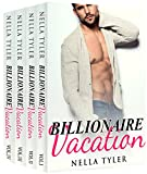 Billionaire Vacation: The Complete Series (Alpha Billionaire Romance Love Story)