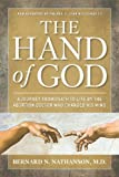 img - for Hand of God: A Journey from Death to Life by The Abortion Doctor Who Changed His Mind by Bernard Nathanson (2013-02-25) book / textbook / text book