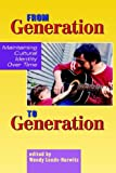 From Generation to Generation 9781572736214