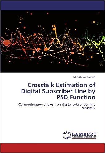 CrossTalk Estimation of Digital Subscriber Line by Psd Function