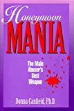 Honeymoon Mania, Donna A. Canfield, 0964559609