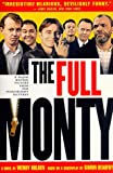 The Full Monty: A Novel