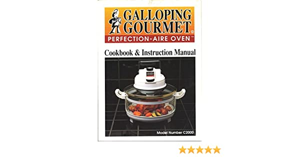 Galloping gourmet perfection aire manual[1] | roasting | grilling.