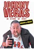 Johnny Vegas: 18 Stone Of Idiot - Unseen And Uncut [DVD]