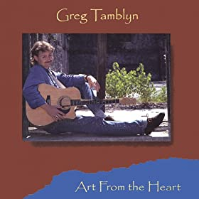 Amazon Com Art From The Heart Greg Tamblyn Mp3 Downloads