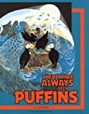 There Have Always Been Puffins, C. J. Rea, 0965747204