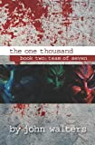 The One Thousand: Book Two: Team of Seven, John Walters, 148206216X