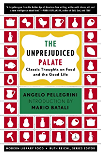 The Unprejudiced Palate: Classic Thoughts on Food and the Good Life (Modern Library Food