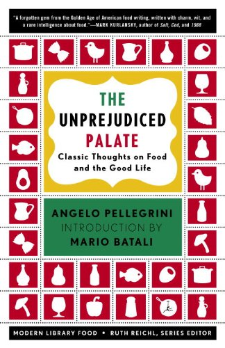 the-unprejudiced-palate-classic-thoughts-on-food-and-the-good-life-modern-library-food