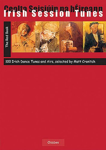Irish Session Tunes - The Red Book: 100 Irish Dance Tunes and Airs (Fiddle)