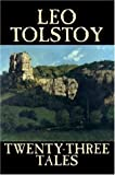 Twenty-Three Tales by Leo Tolstoy, Fiction, Classics, Literary