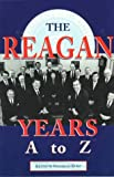 The Reagan Years A to Z, Kenneth Kurz, 1565658159