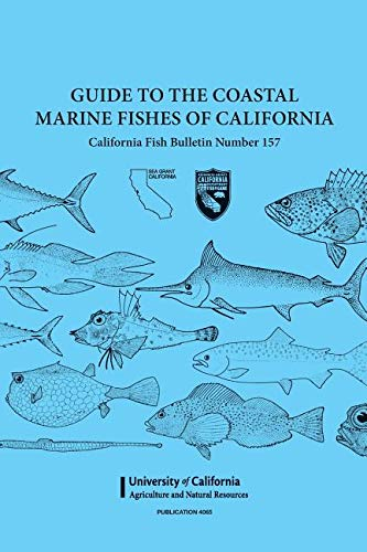 Guide to the Coastal Marine Fishes of Californa #4065