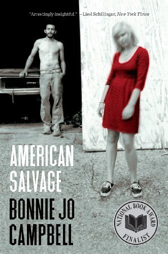American Salvage by Campbell, Bonnie Jo 1st (first) Edition [Paperback(2009)]