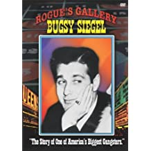 Rogue's Gallery: Bugsy Siegel