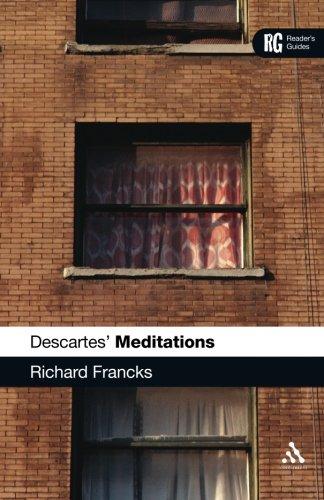 Descartes' 'Meditations': A Reader's Guide (Reader's Guides)