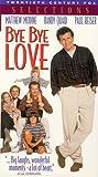 Bye Bye Love [VHS]