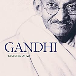 Gandhi [Spanish Edition]
