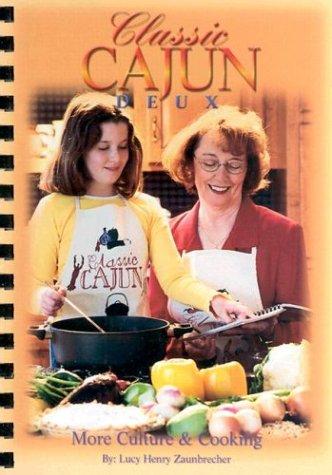 Search : Classic Cajun Deux More Culture & Cooking