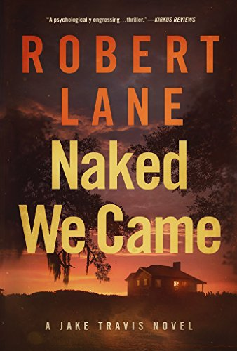 Naked We Came (Jake Travis Book -